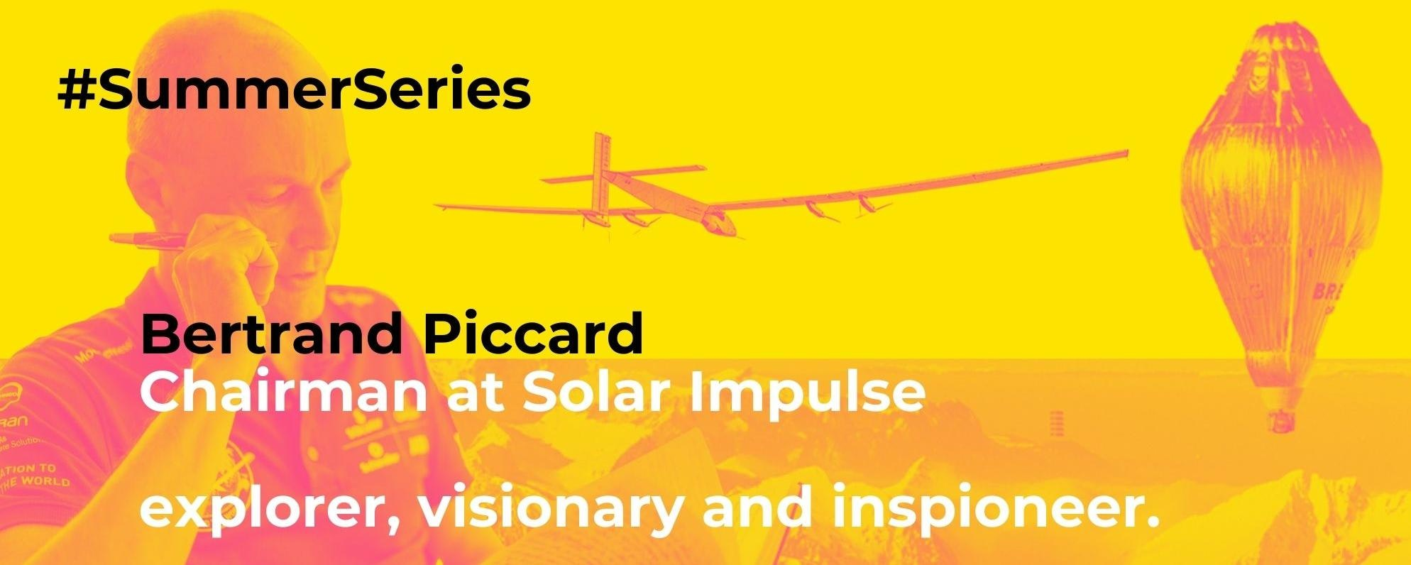 #SummerSeries: 5 questions for Bertrand Piccard—explorer, visionary, inspioneer