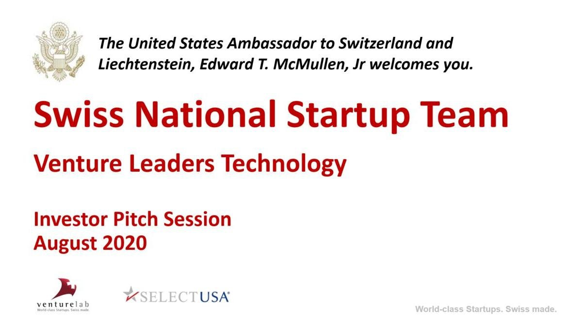 Swiss National Startup Team hosted by U.S. Ambassador to pitch virtually to tech investors